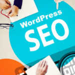 Top 6 Important WordPress SEO Strategies