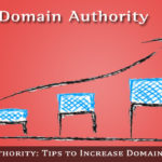 How To Increase Domain Authority To Improve SERP