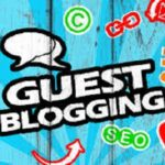 Guest Blogging For Digital Marketing and SEO