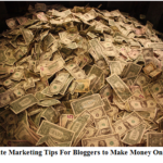5 Essential Affiliate Marketing Tips for Bloggers