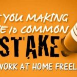 5 Silliest Mistakes Made by Freelancers in Digital Marketing
