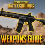 List of best PUBG weapons