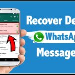 How to Read Old Deleted Messages On Whatsapp